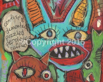 "Outsider Art Print - Art Brut - Primitive art, Folk Art  ""Confused"""