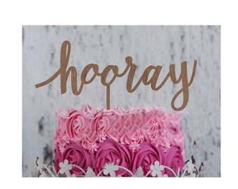 Hooray - Event Cake Topper