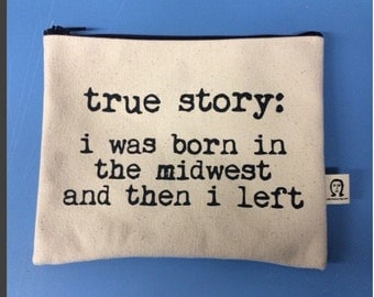 true story pouch