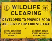 Price for ONE! -- Authentic METAL US Forest Service Dept of Agriculture Virginia Commission Wildlife Clearing Sign