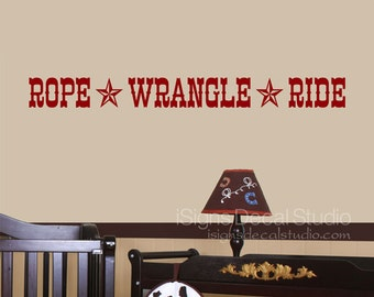 Cowboy Wall Decal - Western Nursery - Rope Wrangle Ride - Cowboy Cowgirl Decals