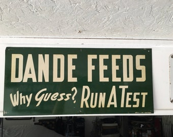 Dandee Feeds double sided tin sign