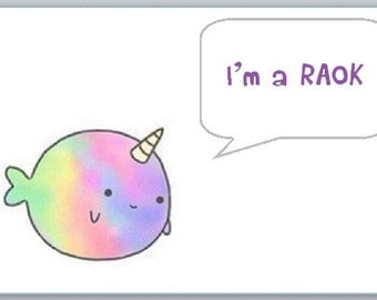 narwhal RAOK stickers (Random act of kindness)