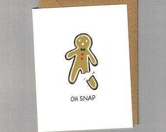 Oh Snap! Gingerbread Holiday Greeting Card