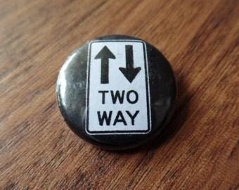 Two Way Vintage Pinback Button