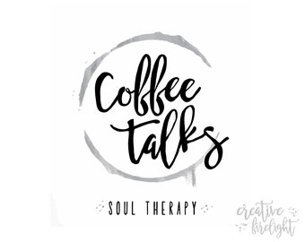 Coffee Talks (2 versions)  Black & White Printable, Soul Therapy, Coffee Time, Morning Coffee, Coffee House, Coffee Station, Coffee Quote