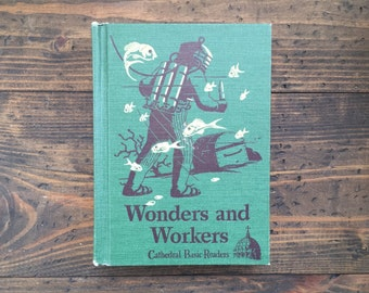 Wonders and Workers • Cathedral Basic Readers • school text • young reader • 1947