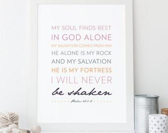 INSTANT DOWNLOAD, Psalm 62:1-2, Scripture Print Digital File, Bible Verse Art, Christian Typography, Inspirational Art, Psalm Printable