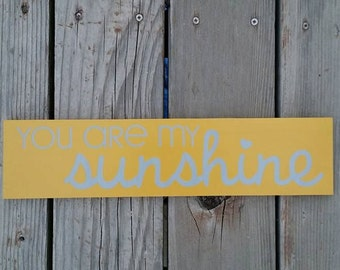 You are my sunshine, wood sign, home decor