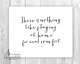 Home For Real Comfort Jane Austen Quote Art Print, Jane Austen Wall Quote, staying at home for real comfort, Emma Book Quote