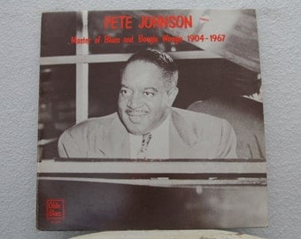 """Pete Johnson - """"Master Of Blues And Boogie Woogie 1904-1967"""" vinyl record, Netherlands Import (NT)"""