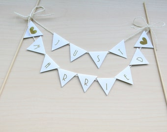 Wedding Cake Bunting / Flags / Decoration / Cake Banner / Cake Topper Just Married in Gold/ Silver/ Rose Gold/ Champagne Gold/Colour Foils