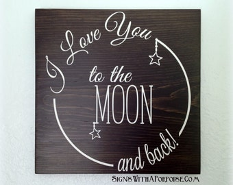 I Love You to the Moon and Back, Hand Painted Wood Sign, Chalkboard Style Typography Word Art, Vintage Style, Shabby
