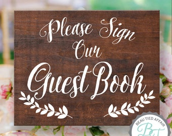Please Sign our Guest Book Wood Sign • Rustic Wooden Wedding Sign