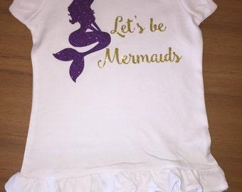 Let's be Mermaid Short Sleeve Shirt