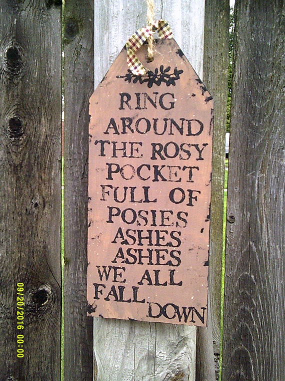 Ring Around the Rosy Primitive Sign