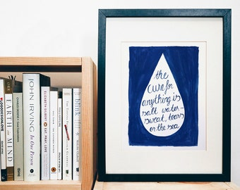 PRINT of original art - salt water, sweat, tears or the sea - handlettered - print of a gouache painting the cure of anything is