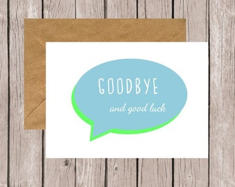 Speech Bubble Goodbye and Good Luck Card