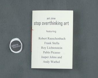 Art Zine - Stop overthinking art - Six Images - 6 Artists Portraits
