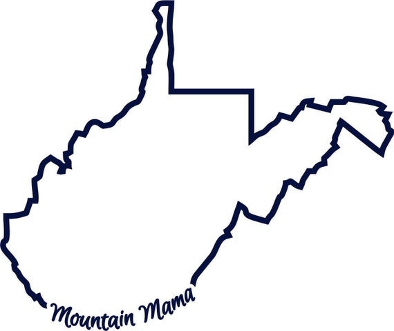 WV West Virginia Mountain Mama state outline SVG instant digital