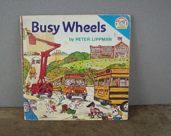 Vintage Childrens Book Busy Wheels by Peter Lippman, 1970s