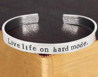 Live Life on Hard Mode Bracelet