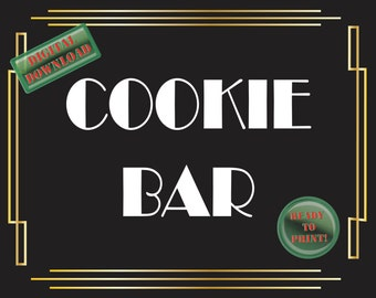 Cookie Bar Sign Art Deco Food Table Sign Roaring 20s Gatsby Themed Black White Gold Party New Year Wedding Reception Decor Food Bar Sign