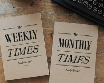 The WEEKLY/MONTHLY TIMES - daily records, planner, scheduler, notebook
