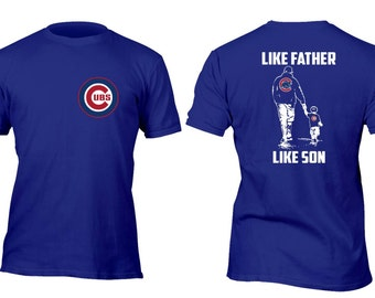 Limited Edition Rare Royal Cubs Like Father Like Son Baseball Shirt All sizes up to Plus 5x
