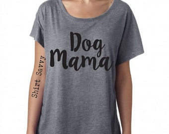 DOG MAMA Dog Mom relaxed fit slouchy women's tri-blend dolman shirt proud dog mom