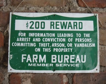 Farm Bureau Sign 200 Reward Sign Authentic Vintage Metal Sign Farm Sign Rustic Home Decor Green and White Rare Rural Sign Southern Man Cave