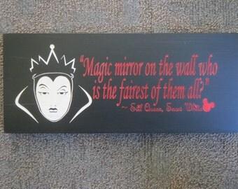 Disney Villains, Snow White villain sign, Evil Queen quote