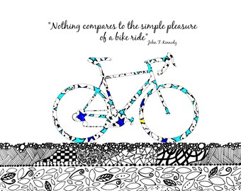 Bicycle Art Print. John F. Kennedy Quote
