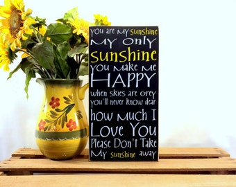 You Are My Sunshine Wood Sign - Your Choice Of Colors