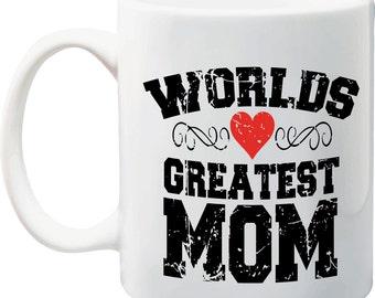 Mothers Day Gift - Worlds Greatest Mom - Fun Coffee Mug