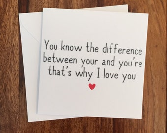 Anniversary Card, Love Card, Valentines Day Card, Funny Card, Valentine's Day. Know The Difference Between, Greetings Card