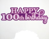 Birthday Cake Topper - One Hundred Years
