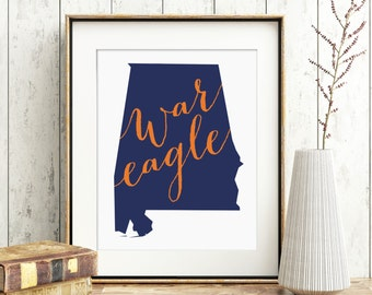 PRINTABLE War Eagle - Auburn University - State of Alabama Printable Sign - Instant Download - Print-at-Home