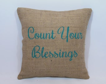 """Custom made rustic country """"Count Your Blessings"""" teal (or custom color) burlap pillow cover/sham - Custom sizes and color option!"""
