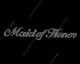 "Rhinestone Transfer "" Maid of Honor "" Wedding Design, Hotfix, Iron On, Bling"