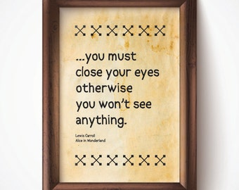 Close Your Eyes Print Parchment 8.5x11 Down the Rabbit Hole Alice in Wonderland