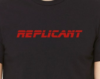 Replicant -Blade Runner shirt