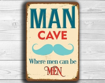 MAN CAVE SIGN, Man Cave Signs -Vintage style Man Cave Sign, Man Cave Art, Man Cave Decor, Man Cave Wall Decor, MAn Cave Stuff, Man Cave