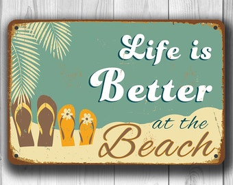 BEACH SIGN, Life is better at the beach Signs,  Vintage style Beach Sign, Life is better at the beach, Beach, Beach Decor, beach wall decor