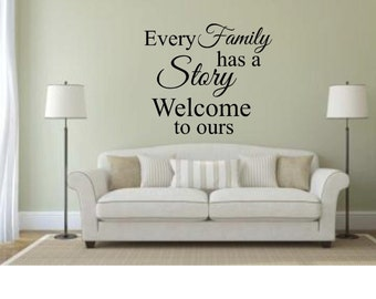 Every Family Has A Story Wall Quote, Family Room Wall Quote, Wall Decal Family