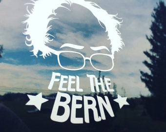 Feel The Bern - Bernie Sanders stickers - vinyl stickers Bernie donation  decal - political - 2016 president car bumper sticker usa election