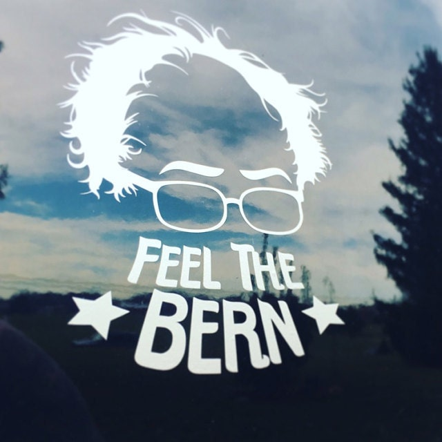 Feel The Bern Bernie Sanders Stickers Vinyl Stickers - Custom cool vinyl stickers   for your political campaign
