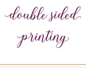 Add Double Sided Printing to Your Current Order / #018