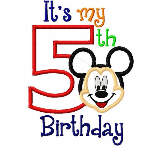 My Fifth Birthday Mr. Mouse Mouse Full Face 5 five 5x7 and 4x4 hoops Applique Design Applique Machine Embroidery Design 4x4 and 5x7 mickey