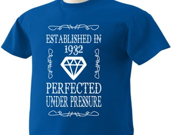 85th Birthday T-Shirt 85 Years Old Established in 1932 Perfected Under Pressure Diamond